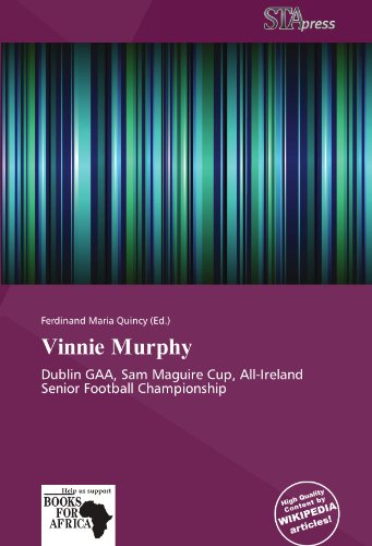 9786137977033: Vinnie Murphy: Dublin GAA, Sam Maguire Cup, All-Ireland Senior Football Championship