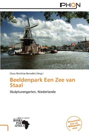 Beeldenpark Een Zee van Staal: Skulpturengarten, Niederlande