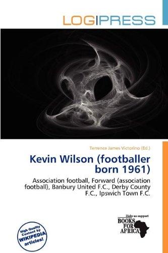 Kevin Wilson (Footballer Born 1961) (Paperback)
