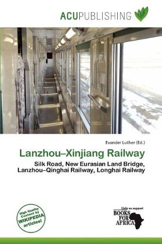 Lanzhou-Xinjiang Railway (Paperback)