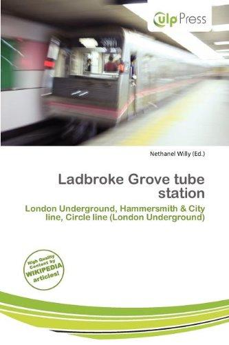 Ladbroke Grove Tube Station (Paperback)