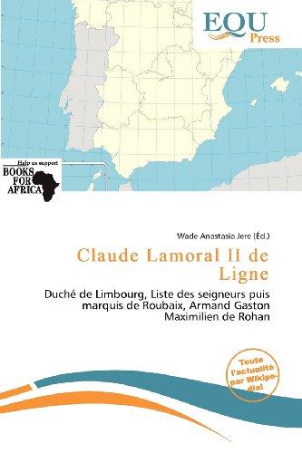 Claude Lamoral II de Ligne (Paperback)