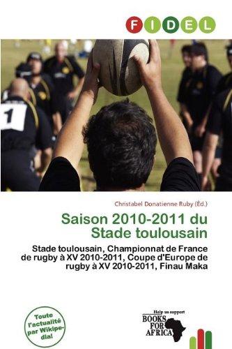 9786138142294: Saison 2010-2011 Du Stade Toulousain