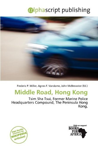Middle Road, Hong Kong: Miller, Frederic P.