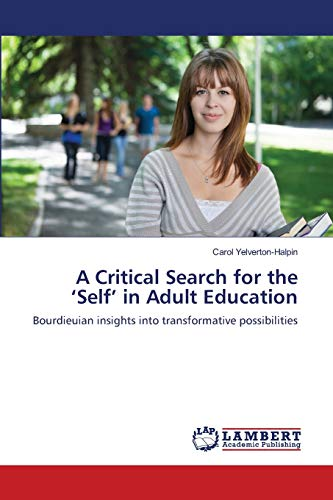 A Critical Search for the 'Self' in Adult Education: Carol Yelverton-Halpin