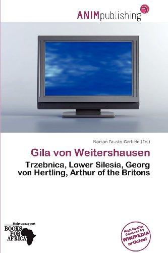 9786138240310: Gila Von Weitershausen