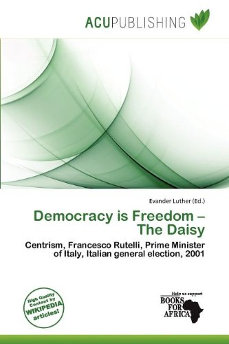 Democracy Is Freedom - The Daisy (Paperback)