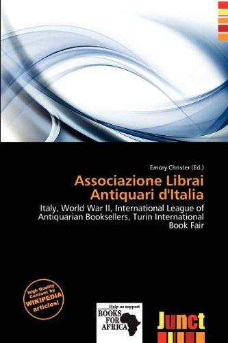 Associazione Librai Antiquari D Italia (Paperback)