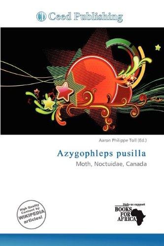 Azygophleps Pusilla (Paperback)