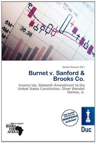 Burnet V. Sanford Brooks Co. (Paperback)