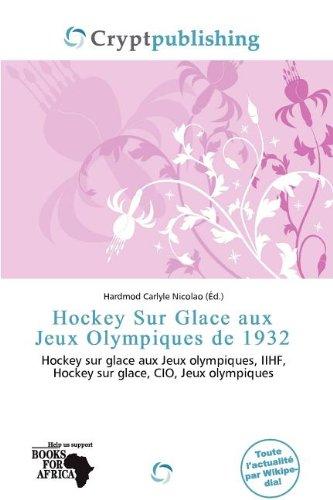 9786138342830: Hockey Sur Glace Aux Jeux Olympiques de 1932