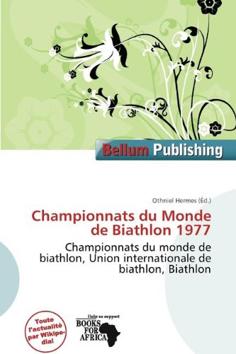 Championnats Du Monde de Biathlon 1977 (Paperback)