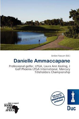 Danielle Ammaccapane (Paperback)