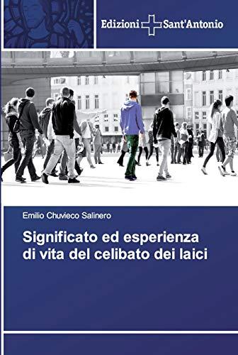 Significato ed esperienza di vita del celibato: Emilio Chuvieco Salinero