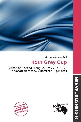 9786138409960: 45th Grey Cup