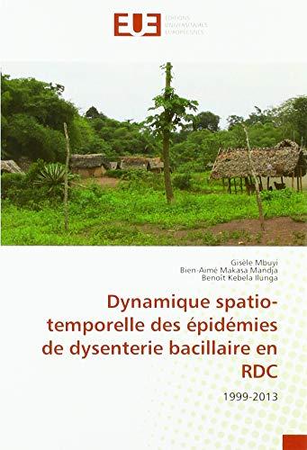 Dynamique spatio-temporelle des épidémies de dysenterie bacillaire: Gisèle Mbuyi, Bien-Aimé