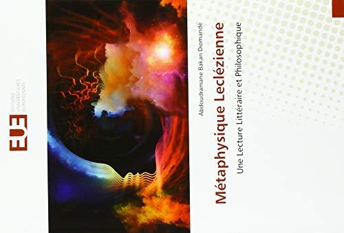 Métaphysique Leclézienne : Une Lecture Littéraire et Philosophique - Abdoudramane Bakari Diomandé