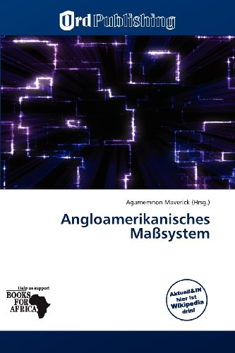 9786138503996: Angloamerikanisches Maßsystem (German Edition)