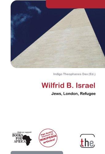Wilfrid B. Israel (Paperback)