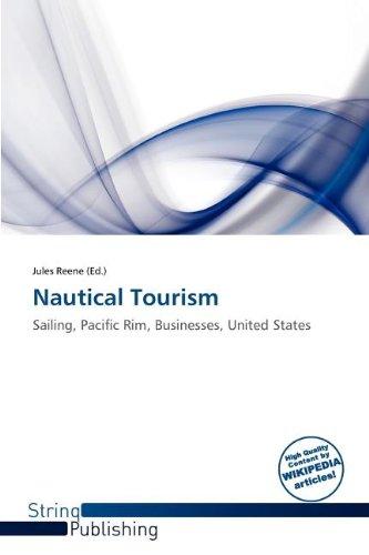Nautical Tourism: Jules Reene
