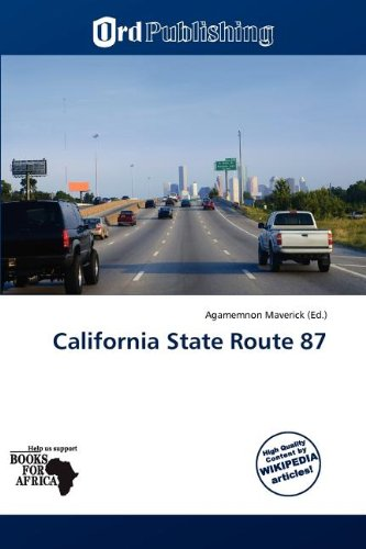 California State Route 87 (Paperback)