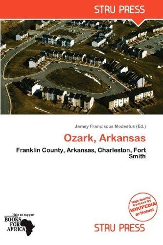 Ozark, Arkansas: Jamey Franciscus Modestus