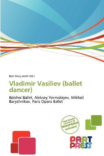 9786139327928: Vladimir Vasiliev (ballet dancer)