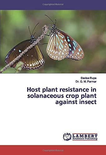 Host plant resistance in solanaceous crop plant: Bavisa Rupa