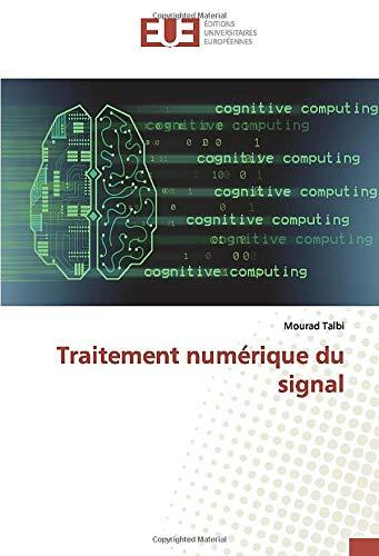 9786139512546: Traitement numérique du signal