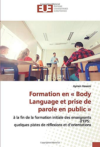 Formation en « Body Language et prise: Haweni, Aymen