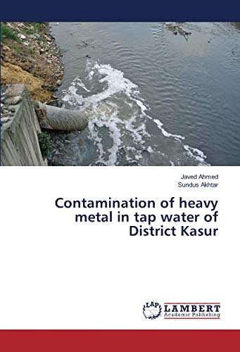 Contamination of heavy metal in tap water: Javed Ahmed