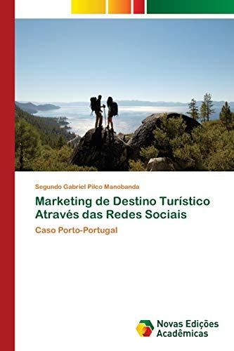 Marketing de Destino Turístico Através das Redes Sociais: Segundo Gabriel Pilco Manobanda