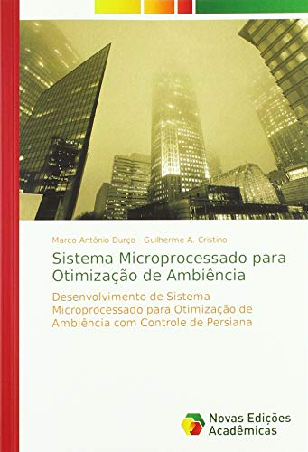 Sistema Microprocessado para Otimização de Ambiência - Marco Antônio Durço