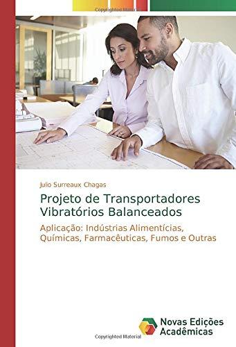 Projeto de Transportadores Vibratórios Balanceados - Julio Surreaux Chagas