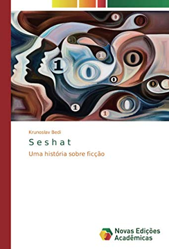 S e s h a t : Uma história sobre ficção - Krunoslav Bedi