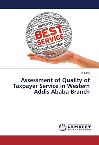 Assessment of Quality of Taxpayer Service in: Ali Edris