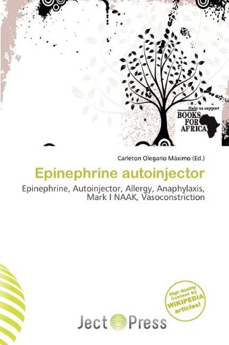 Epinephrine Autoinjector (Paperback)