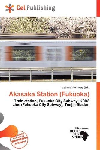 Akasaka Station (Fukuoka) (Paperback)