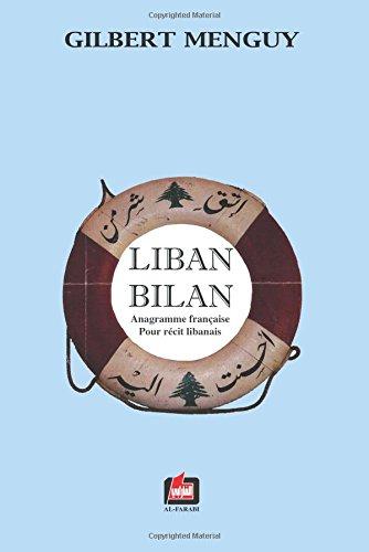 9786144320037: Liban Bilan : Anagramme Française pour Récit Libanais (French Edition)