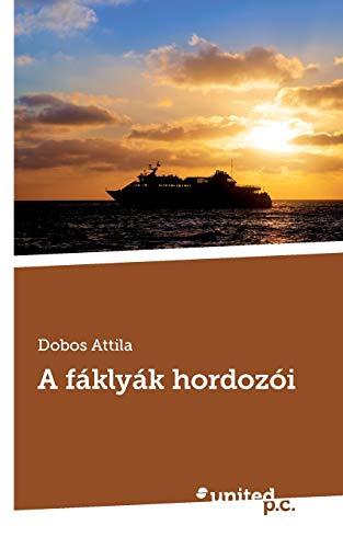 9786155002588: A Faklyak Hordozoi