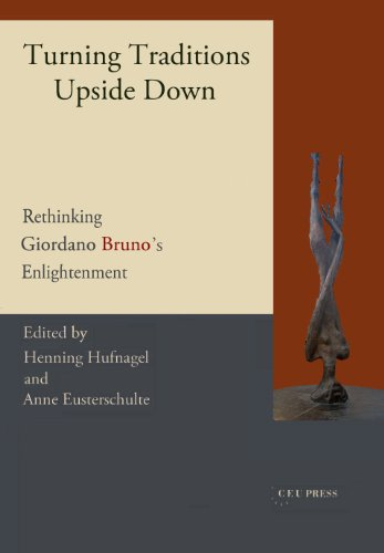 9786155053634: Turning Traditions Upside Down: Rethinking Giordano Bruno's Enlightenment