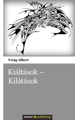 9786155207853: Kiáltások - Kilátások (Hungarian Edition)