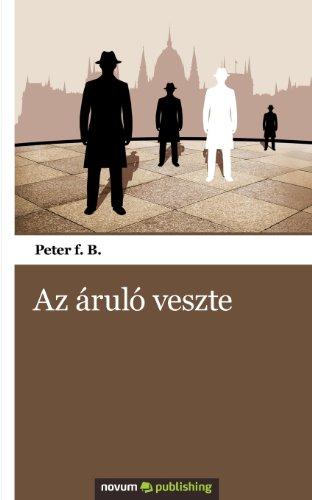 9786155207907: Az áruló veszte (Hungarian Edition)