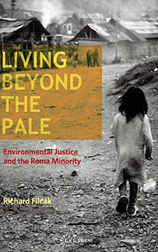 9786155225130: Living Beyond the Pale: Environmental Justice and the Roma Minority