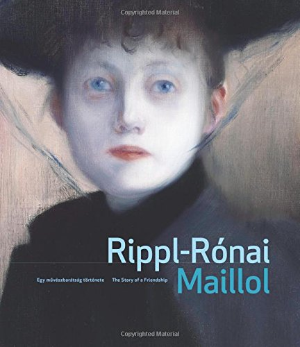 Rippl-Ronai and Maillol: The Story of a Friendship (Paperback)
