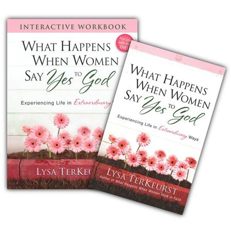 9786155334122: STUDY KIT What Happens When Women Say Yes to God: Experiencing Life in Extraordinary Ways | Book and Workbook By: Lysa TerKeurst - Harvest House Publishers
