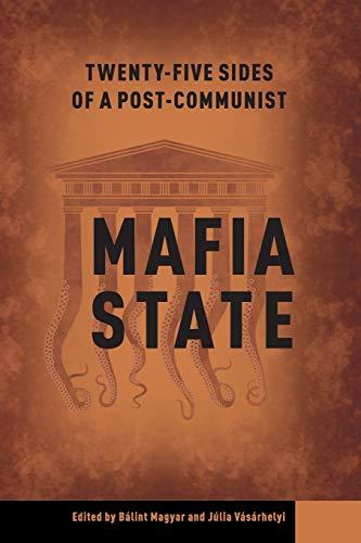 9786155513626: Twenty-Four Sides of a Post-Communist Mafia State