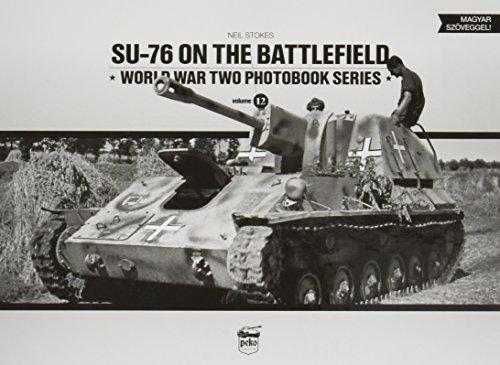9786155583001: SU-76 on the Battlefield