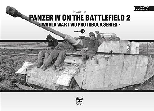 9786155583087: Panzer IV on the battlefield, Volume 2 (World War Two Photobook Series)