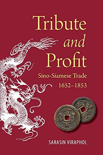 9786162150791: Tribute and Profit: Sino-Siamese Trade, 1652-1853